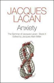 [英文]拉康《焦虑》(副标题:雅克·拉康的研讨班)Anxiety : The Seminar of Jacques Lacan