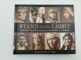 Stand in the Light: Native Voices Illustrated by Edward S. Curtis