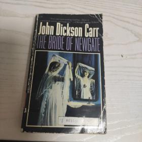 The Bride of Newgate 新门新娘(作者:约翰·狄克森·卡尔)