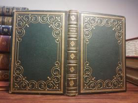 1865年 Thomas Moore – Irish Melodies 托马斯•摩尔《爱尔兰谣曲》名坊装帧  烫金全皮装帧  三面刷金  17.5X12.2CM