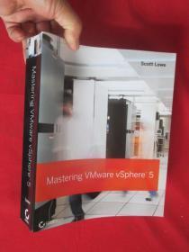 Mastering Vmware Vsphere 5     (16开 )【详见图】