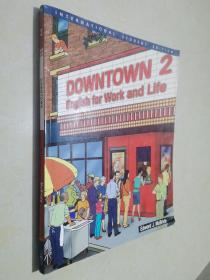 Downtown 2: English For Work And Life (downtown: English For Work And Life)