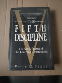 The Fifth Discipline: The Art and Practice of the Learning Organization 第五项修炼・实践篇:创建学习型组织的战略和方法