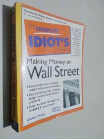 THE COMPLETE IDIOT S Making Money on Wall Street