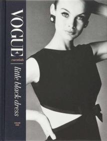 现货 原版Vogue Essentials: Little Black Dress Vogue必备:小黑裙 Vogue杂志推荐时尚服装搭配小黑裙摄影画册