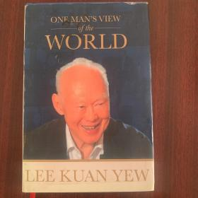 One Man's View of the World  LeeKuanYew