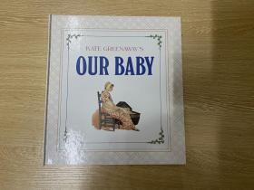 Kate Greenaway's Our Baby, 漂亮插图,精装,超大16开