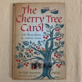初版本,樱桃树 The cherry tree carol    Jeanyee wong插图11幅 大16开