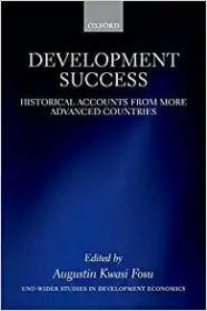 前车之辙-历数发达国家走向强盛的关键性历史事件  Development Success: Historical Accounts from More Advanced Countries