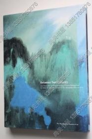 【现货包邮】2001年出版《Between Two Cultures》《两种文化之间—安思远藏19世纪晚期和20世纪中国绘画》
