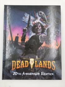 Deadlands 20th Anniversary
