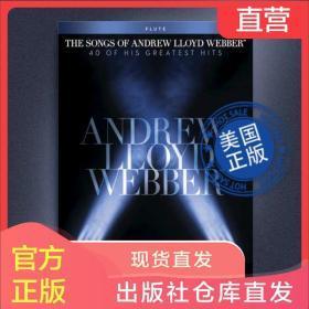 安德鲁·洛伊德·韦伯歌曲集-长笛 哈尔原版乐谱HL00102646需订购