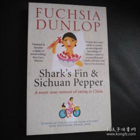 Shark's Fin and Sichuan Pepper:A Sweet-Sour Memoir of Eating in China 正版