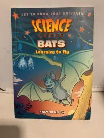 微科学漫画:蝙蝠:学习飞翔 Science Comics: Bats 儿童科普 7~12岁 英文原版-