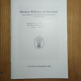 亚伯拉罕·威廉姆兹·凡·贝耶尔兰:雅各布•波默和17世纪荷兰炼金术(Abraham Willemsz van Beyerland. Jacob Böhme en het Nederlandse hermetisme in de 17e eeuw)
