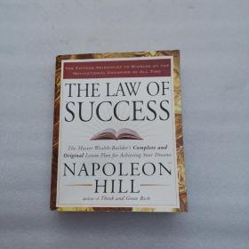 The Law of Success:The Master Wealth-Builder's Complete and Original Lesson Plan forAchieving Your Dreams