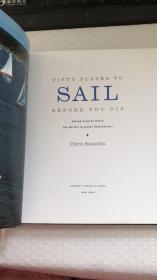 FiftyPlacestoSailBeforeYouDie:SailingExpertsSharetheWorld'sGreatestDestinations  外文原版