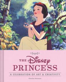 预订 The Disney Princess: A Celebration of Art and Creativity迪士尼公主画册,英文原版