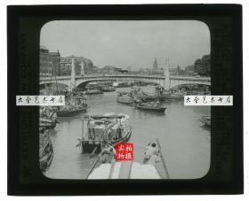 清末民国时期玻璃幻灯片-------民国时期上海苏州河上运送美国进口面粉的驳船,附近的桥是四川路桥或乍浦路桥