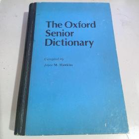 The Oxford Senior Dictionary(牛津高年级中学生词典)精装自然旧