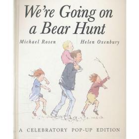 We're Going on a Bear Hunt: A Celebratory Pop-up Edition 我们去猎熊(经典立体书收藏)9781416936657