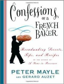 Confessions of a French Baker: Breadmaking Secrets