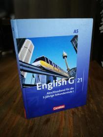 English G 21. Ausgabe A 5. Abschlussband 5-jährige Sekundarstufe I. Schülerbuch: 9. Schuljahr (德文原版)
