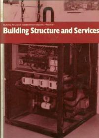 Building Research Establishment Digests: Building Structure and Services (Volume 1)