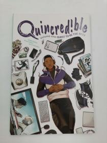 Quincredible Volume 1: Quest to Be the Best