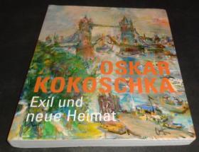 2手德文 Oskar Kokoschka: Exil und neue Heimat 1934-1980 奥斯卡柯克西卡 seb19