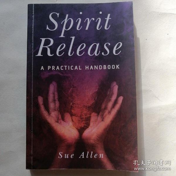 SpiritRelease:APracticalHandbook