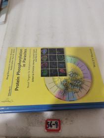 ProteinPhosphorylationinParasites[寄生虫的蛋白质磷酸化:抗寄生虫干预的新靶标(丛书)]
