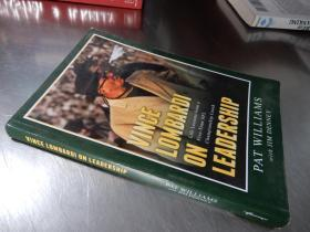 Vince Lombardi on Leadership(16开 英文原版 签名本)文斯·伦巴第谈领导力【有水迹】