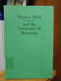 Virginia Woolf And The Languages Of Patriarchy伍尔夫与父权制语言