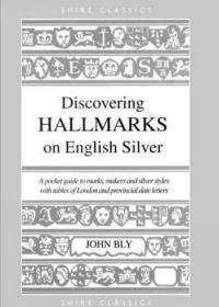 Discovering Hallmarks on English Silver(英国银标查询和银器收藏)