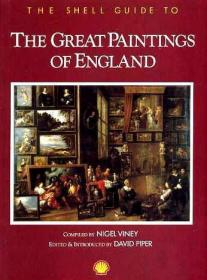 The Shell Guide to the Great Paintings of England
