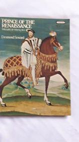 Prince of Renaissance : The Life of François I