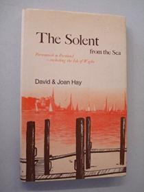 The Solent from the Sea : Portsmouth to Portland