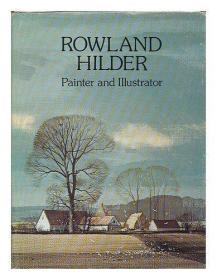 Rowland Hilder: Painter and Illustrator