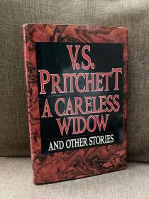 A Careless Widow(V.S.普利切特《粗心的寡妇》,文笔一流,布脊精装带护封,1989年美国初版)