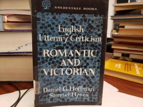 English Literary Criticism Romantic and Victorian: Romantic and Victorian
