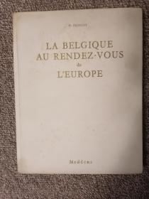 外文原版  LA  BELGIQUE  AU  RENDEZ-VOUS  de  L'EUROPE    欧洲人眼中的比利时   画册