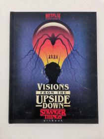 Visions from the Upside Down: A Stranger Things Art Book
