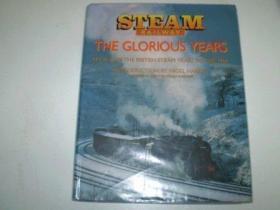Glorious Years Of Steam Railways