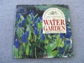 The Water Garden (All Colour Gardeners Guide)