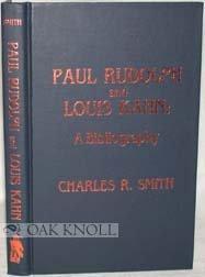 Paul Rudolph and Louis Kahn: A Bibliography.