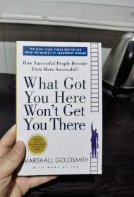 What Got You Here Won't Get You There: How Successful People Become Even More Successful,管理中的魔鬼细节英文,今天不比以往英文,瑕疵如图,无笔记无划线,满20元包邮