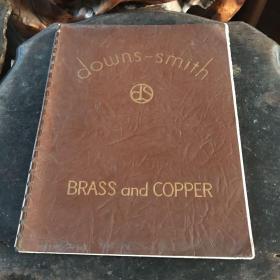 民国时期英文原版:downs-smith  BRASS and COPPER