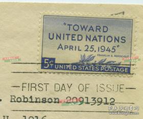 【超珍罕 联合国成立纪念首日封】1945年4月25日联合国制宪会议首日实寄封,有蒋介石,斯大林,罗斯福,丘吉尔四大巨头头像的实寄封, 贴制宪会议通向联合国邮票