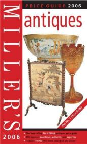 Millers Antiques Price Guide 2006 (Millers)